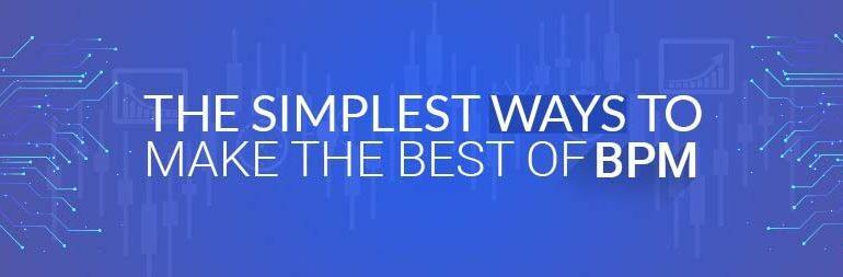 Make-the-Best-of-BPM blog