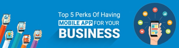 Top-5-Perks-of-Having-Mobile-App-For-Your-Business