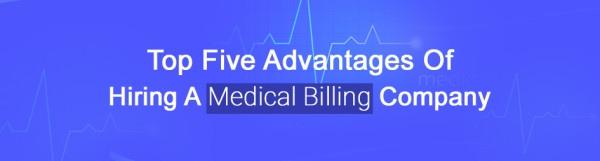 Top-Five-Advantages-Of-hiring-a-medical-billing-company2