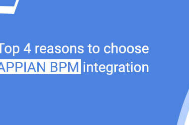 Top 4 reasons to choose Appian BPM integration